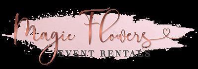 MagicFlowersEventRentals|Luxury Party Props| Event Rentals
